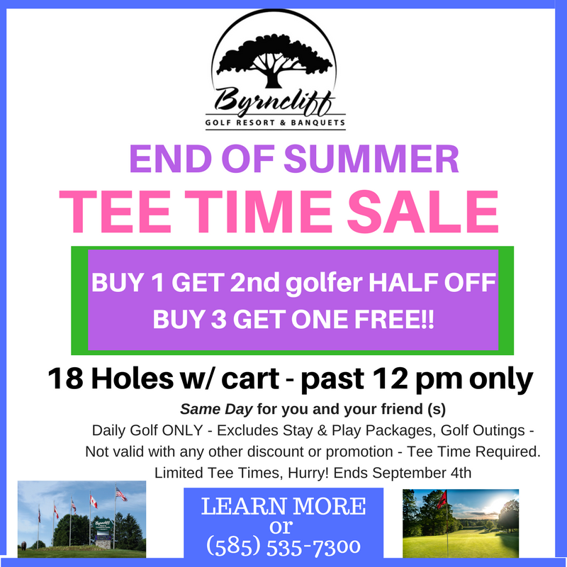 Byrncliff -End of Summer  Tee Time Sale – Buy ONE, get half off the second golfer – Varysburg, NY